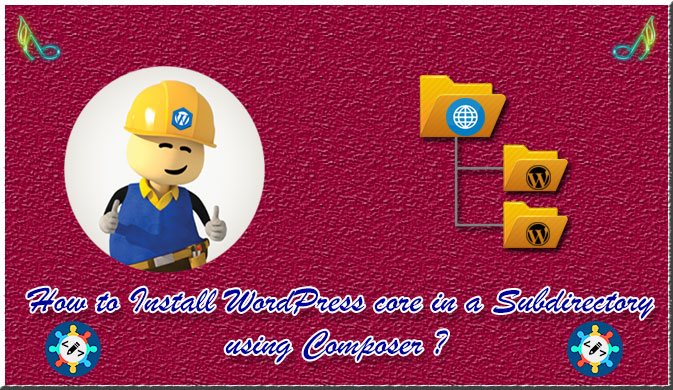 How to Install WordPress core in a Subdirectory using Composer  ?
