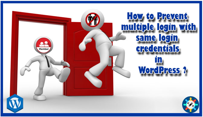 How prevent multiple login with same login credentials in WordPress ?