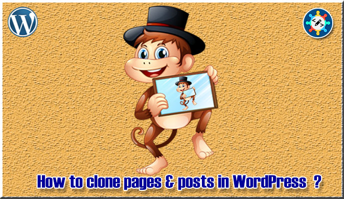How to clone pages and posts in WordPress without a plugin ?