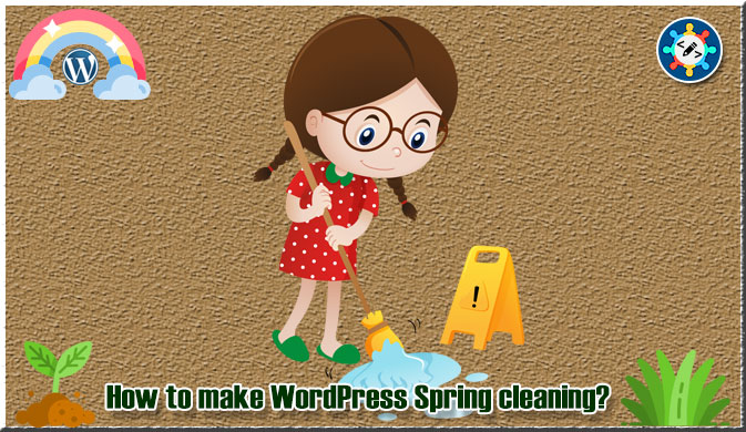How to make WordPress Spring cleaning?